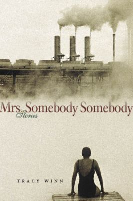 Cover design for Mrs. Somebody Somebody (Southern Methodist University Press 2009) by Tracy Winn