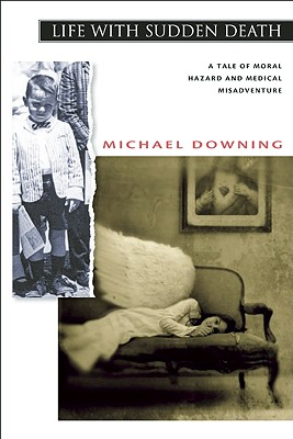 Michael Downing, writing for his life
