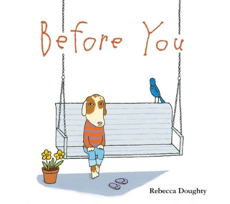 Cover art for BEFORE YOU by Rebecca Doughty (Houghton Mifflin Harcourt 2017)