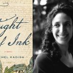 Rachel Kadish: The Weight of Ink