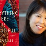 Mira T. Lee: <em>Everything Here Is Beautiful</em>